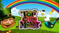Top O The Money